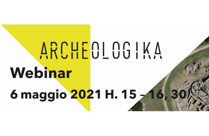 """Campagna """"Archeologika"""", giovedì il webinar """"La promozione del prodotto turistico culturale"""""""